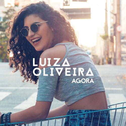Agora by Luiza Oliveira