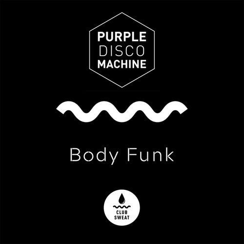 Body Funk de Purple Disco Machine