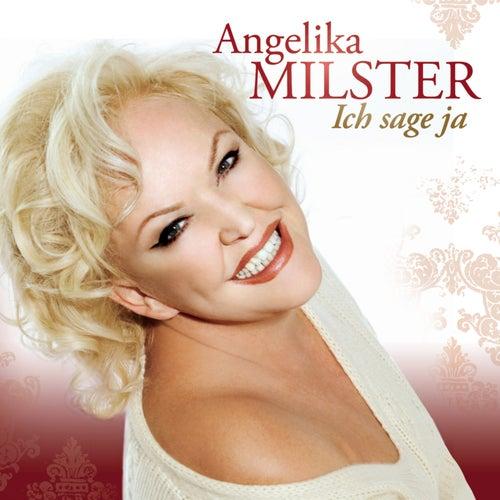 Ich sage ja de Angelika Milster