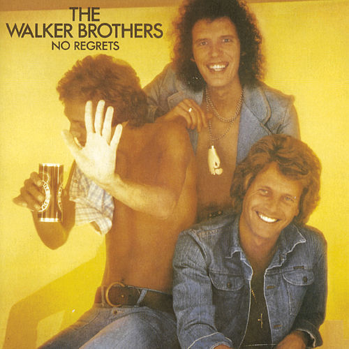 No Regrets von The Walker Brothers