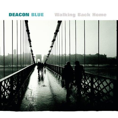 Walking Back Home de Deacon Blue