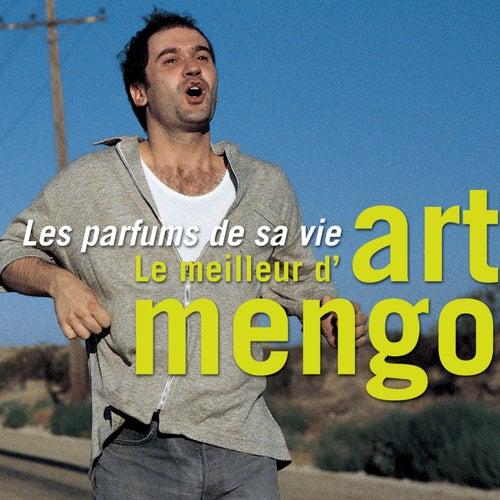 Les parfums de sa vie - Le meilleur d'Art Mengo by Art Mengo