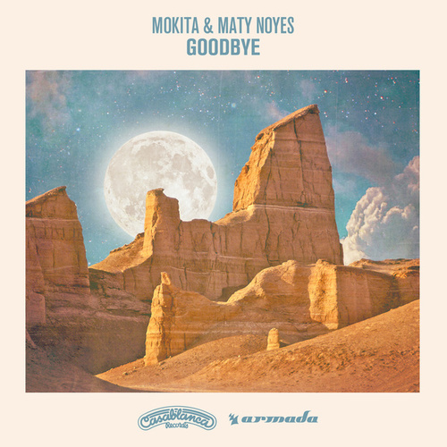 Goodbye von Mokita & Maty Noyes