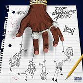 The Bigger Artist by A Boogie Wit da Hoodie