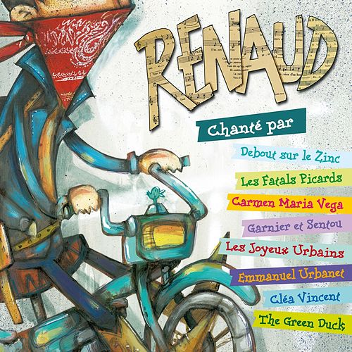 Renaud chanté par... by Various Artists