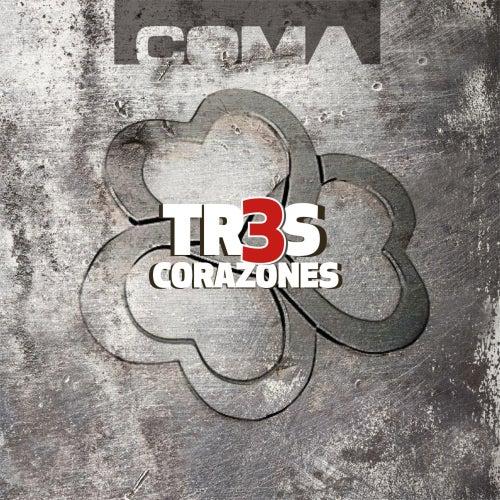 Tres Corazones by Coma