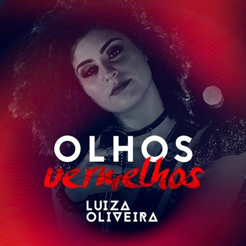 Olhos Vermelhos by Luiza Oliveira