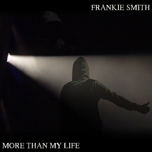 More than my Life de Frankie Smith