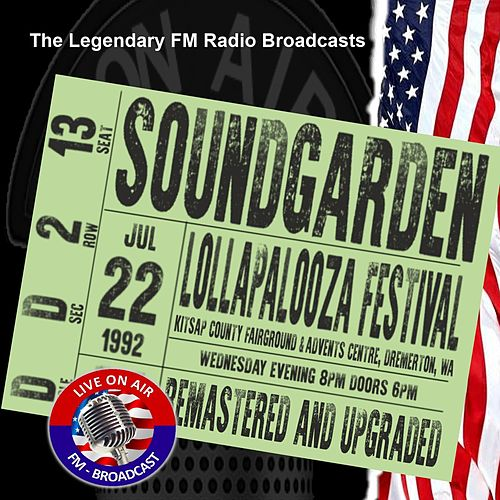 Legendary FM Broadcasts - Lollapalooza Festival,  Bremerton WA  22nd July 1992 de Soundgarden