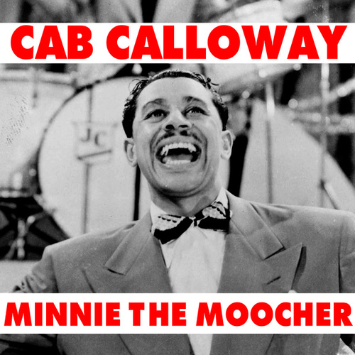 Minnie The Moocher von Cab Calloway