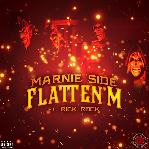 Flatten'm (feat. Rick Rock) by Marnie Side