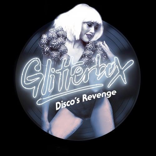 Glitterbox - Disco's Revenge de Simon Dunmore