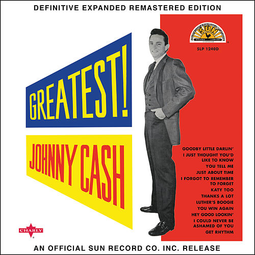 Greatest! (2017 Definitive Expanded Remastered Edition) by Johnny Cash