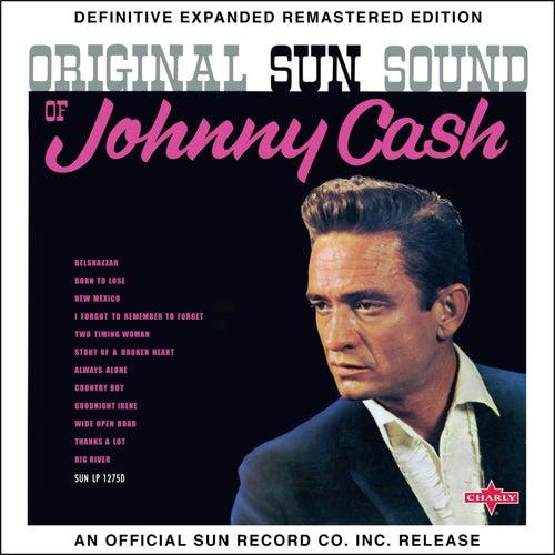 Original Sun Sound of Johnny Cash (2017 Definitive Expanded Remastered Edition) de Johnny Cash