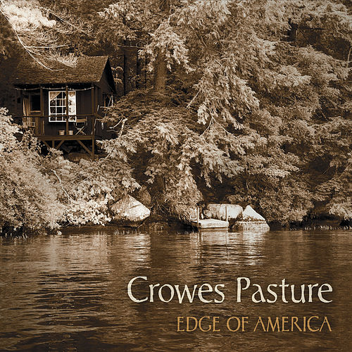 Edge of America von Crowes Pasture