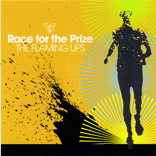 Race For The Prize de The Flaming Lips