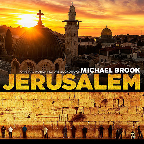 Jerusalem (Original Motion Picture Soundtrack) by Michael Brook