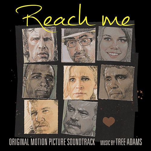 Reach Me (Original Motion Picture Soundtrack) by Tree Adams