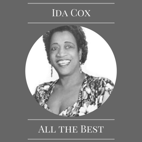 All the Best by Ida Cox