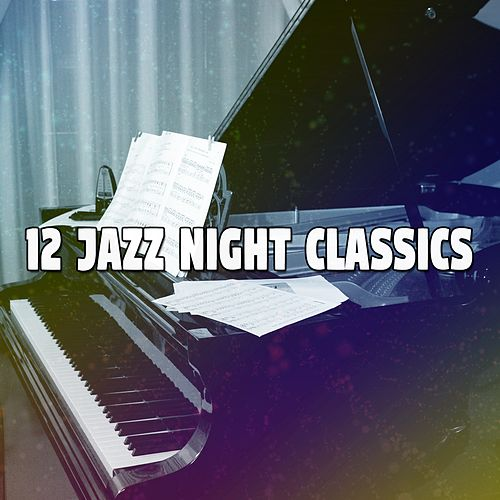 12 Jazz Night Classics by Bossa Cafe en Ibiza