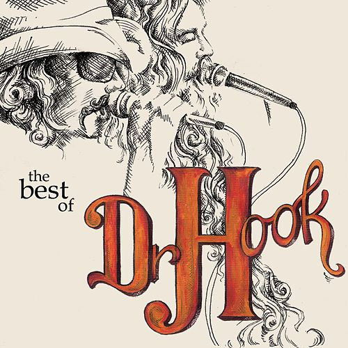 Dr. Hook - The Best Of de Dr. Hook