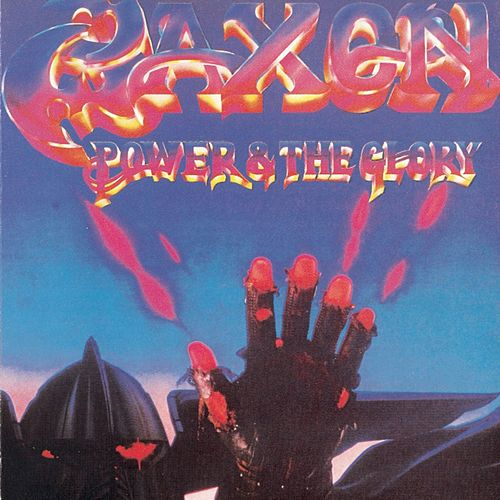 Power And The Glory (Digitally Remastered + Bonus Tracks) de Saxon