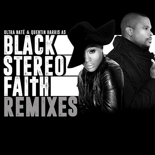 Black Stereo Faith by Black Stereo Faith