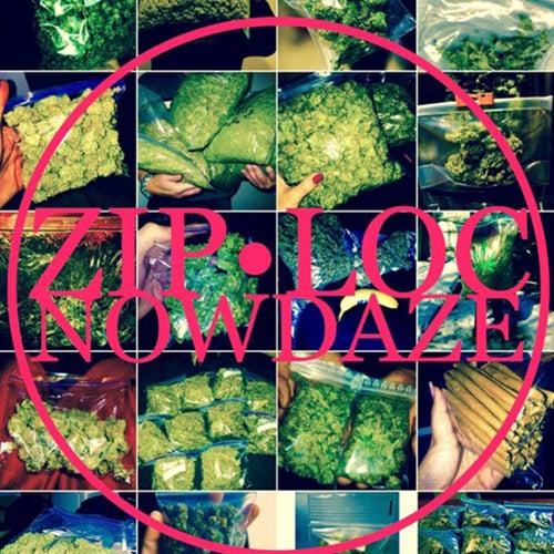 Ziploc by Nowdaze