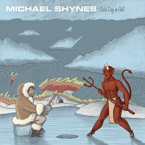 Cold Day in Hell de Michael Shynes