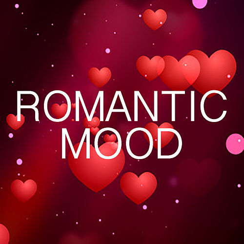 Romantic Mood by Various Artists