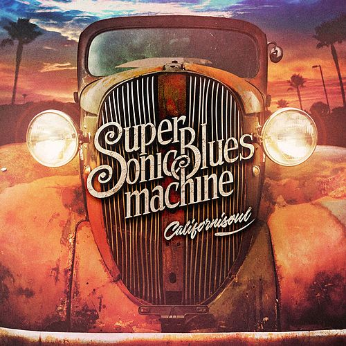 Hard Times (feat. Steve Lukather) von Supersonic Blues Machine