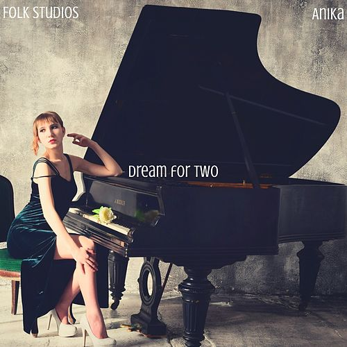 Dream For Two von Folk Studios