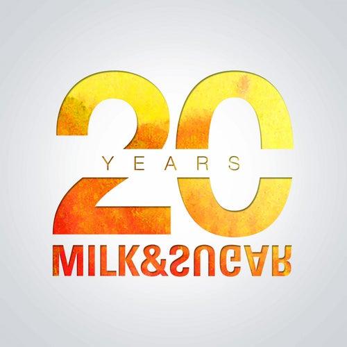 20 Years of Milk & Sugar von Milk & Sugar