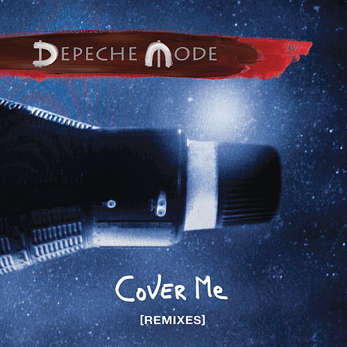 Cover Me (Remixes) von Depeche Mode