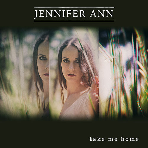Take Me Home van Jennifer Ann
