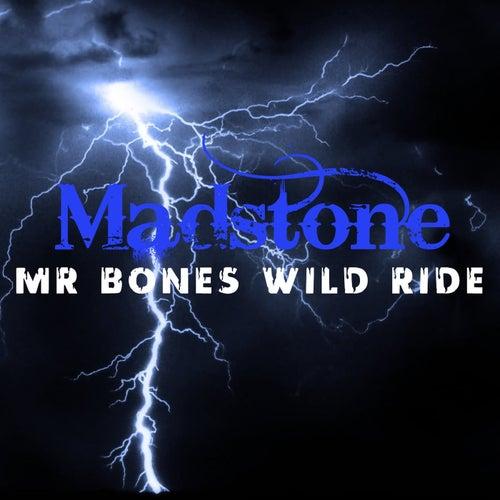 Mr Bones Wild Ride by Madstone