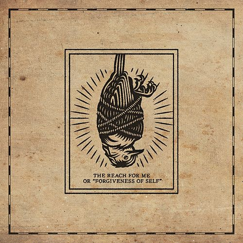 The Reach for Me: 'Forgiveness of Self' von Stick To Your Guns