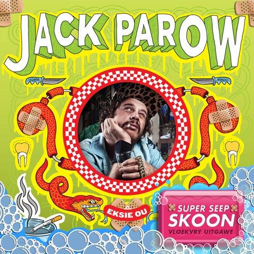 Eksie Ou (Super Seep Skoon) [Vloekvry Uitgawe] by Jack Parow
