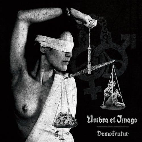 Demokratur von Umbra Et Imago