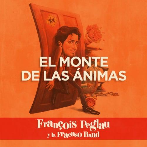 El Monte de las ánimas de Francois Peglau