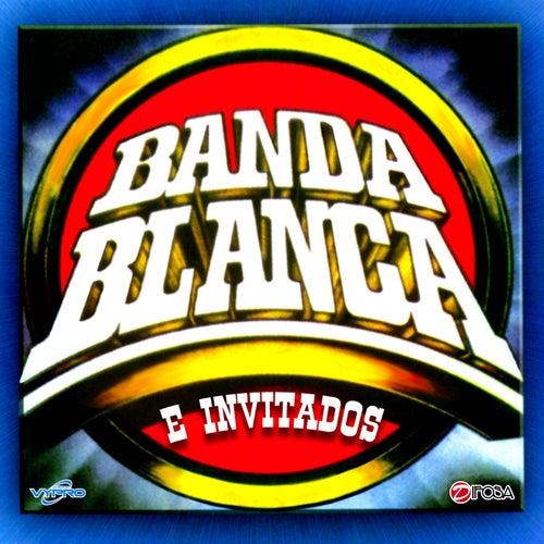 Exitos De Banda Blanca E Invitados de Banda Blanca