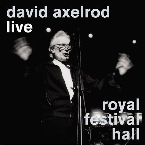 Live At The Royal Festival Hall de David Axelrod