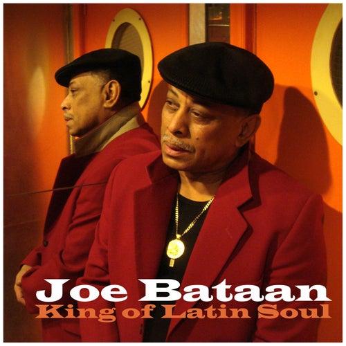 King of Latin Soul de Joe Bataan