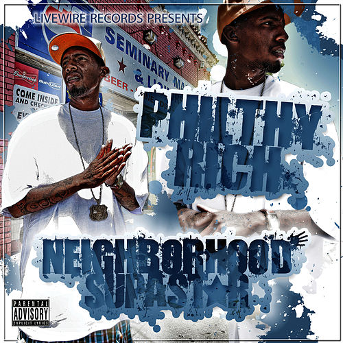Neighborhood Supastar de Philthy Rich