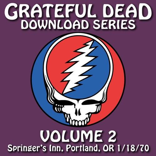 Grateful Dead Download Series Vol. 2: Springer's Inn, Portland, OR, 1/18/70 de Grateful Dead
