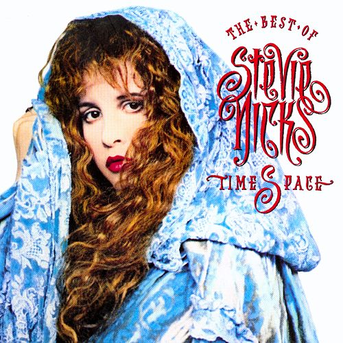 Timespace: The Best of Stevie Nicks by Stevie Nicks
