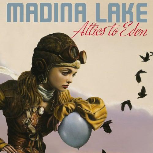 Attics To Eden [Special Edition] van Madina Lake