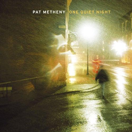 One Quiet Night de Pat Metheny