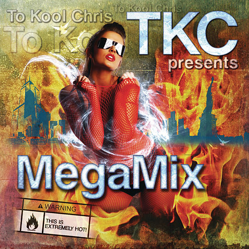 MegaMix by To Kool Chris
