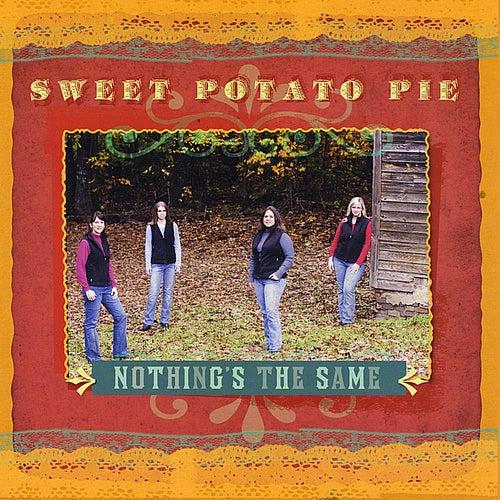 Nothing's the Same von Sweet Potato Pie